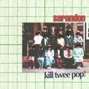 Kill Twee Pop! thumbnail