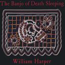 The Banjo Of Death Sleeping thumbnail
