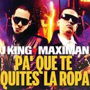 Pa' Que Te Quites La Ropa (Single) thumbnail