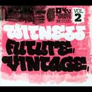 Witness Future Vintage, Vol. 2 thumbnail
