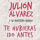 Te Hubieras Ido Antes (Single) thumbnail