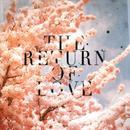 The Return Of Love thumbnail