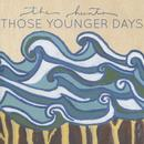 Those Younger Days thumbnail