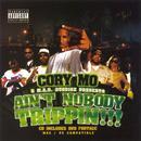 Ain't Nobody Trippin!!! (Explicit) thumbnail