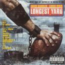 The Longest Yard (Orignal Soundtrack) (Explicit) thumbnail