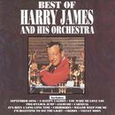 Best Of Harry James And His Orchestra thumbnail