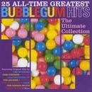 25 All-Time Greatest Bubblegum Hits thumbnail