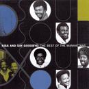 Kiss And Say Goodbye: The Best Of The Manhattans thumbnail