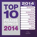 Top 10 Praise Songs 2014 thumbnail