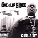 Guerilla City (Explicit) thumbnail