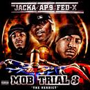 Mob Trial 3 - The Verdict (Explicit) thumbnail