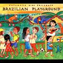 Putumayo Kids Presents Brazilian Playground thumbnail