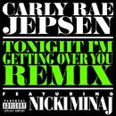 Tonight I'm Getting Over You (Remix Featuring Nicki Minaj) (Single) thumbnail