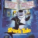 Shark Tale:  Motion Picture Soundtrack thumbnail