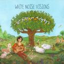 White Noise Visions thumbnail