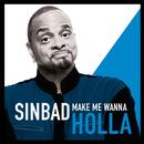 Make Me Wanna Holla thumbnail