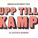 Upp Till Kamp (Original Musiken Till) thumbnail