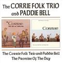 Corrie Folk Trio With Paddie Bell / Promise Of The Day thumbnail