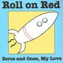 Zeros & Ones My Love thumbnail