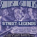 Southside Soldiers: Street Legends (Explicit) thumbnail