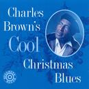 Charles Brown's Cool Christmas Blues thumbnail