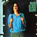 Mud Slide Slim And The Blue Horizon thumbnail