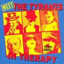 Meet The Tyrants In Therapy (Explicit) thumbnail