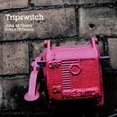 Tripswitch thumbnail