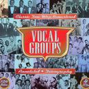 Vocal Groups: Classic Doo Wop thumbnail