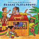 Putumayo Kids Presents Reggae Playground (Re-Release) thumbnail
