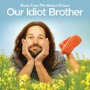 Our Idiot Brother (Original Motion Picture Soundtrack) thumbnail