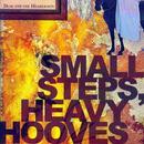 Small Steps, Heavy Hooves thumbnail