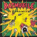 Batmobile Is Dynamite thumbnail
