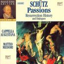 Schütz: Passions; Resurrection History; Dialogues [Box Set] thumbnail