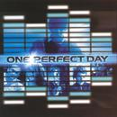 One Perfect Day (Soundtrack) thumbnail