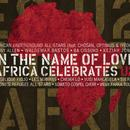 In The Name Of Love: Africa Celebrates U2 thumbnail