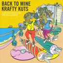 Back To Mine - Krafty Kuts thumbnail