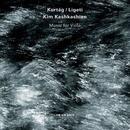 Kurtag & Ligeti: Music For Viola thumbnail