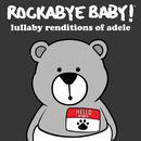 Lullaby Renditions Of Adele thumbnail