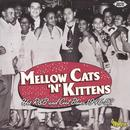 Mellow Cats 'N' Kittens: Hot R&B And Cool Blues 1946-52 thumbnail