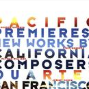 Pacific Premieres: New Works By California Composers thumbnail