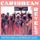 Caribbean Revels: Haitian Rara And Dominican Gaga thumbnail