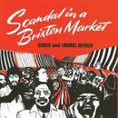Scandal In A Brixton Market thumbnail