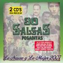 30 Salsas Pegaditas: Lo Nuevo Y Lo Mejor 2007 thumbnail