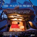 The Pulitzer Project: Pulitzer Prize-Winning Works By Schuman Sowerby & Copland thumbnail