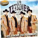 Locos Del Corrido thumbnail