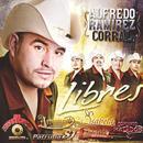 Alfredo Ramirez Corral: Libres thumbnail