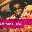 The Rough Guide To African Disco  thumbnail