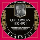 The Chronological Gene Ammons: 1950-1951 thumbnail