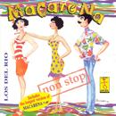 Macarena - Non Stop thumbnail
